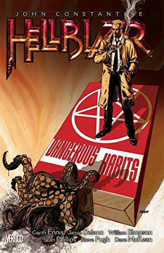 llblazer Vol. 5: Dangerous Habits (New Edition) (John Constantive: Hellblazer (Graphic Novels)) ()