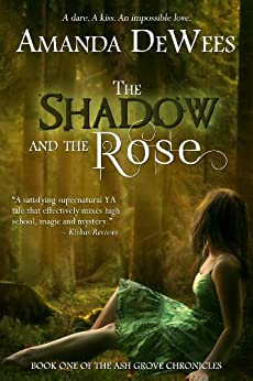 The Shadow and the Rose (The Ash Grove Chronicles Book 1) (English Edition) par [DeWees, Amanda]