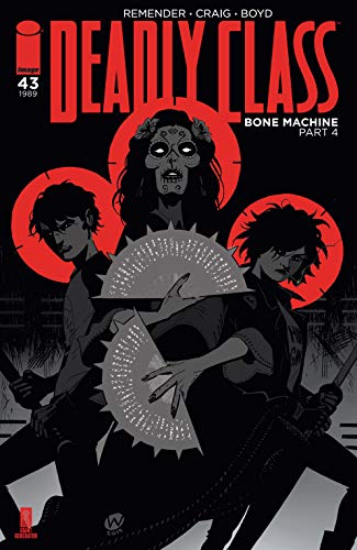 Deadly Class #43 (English Edition) eBook: Rick Remender, Wes Craig ...