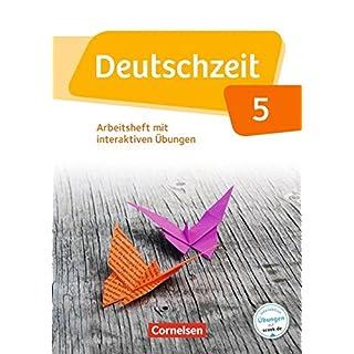 Deutschzeit - Allgemeine Ausgabe: 5. Schuljahr - Arbeitsheft mit interaktiven Übungen auf scook.de: Mit Lösungen