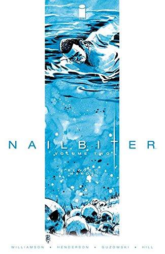 Nailbiter 2: Bloody Hands