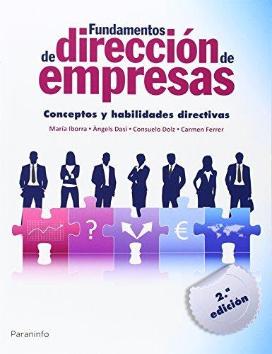 Fundamentos de dirección de empresas. Conceptos y