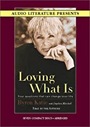 Loving What Is: Four Questions That Can Change Your Life by Byron Katie (2002-08-09)