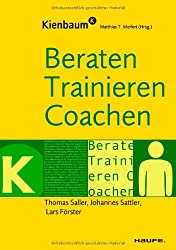 Beraten, Trainieren, Coachen (Kienbaum bei Haufe)