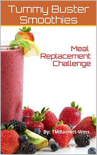 Meal Replacement Challenge: By: TMBarrett-Wms. (English Edition)