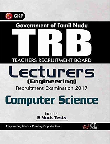 TRB Teachers Recruitment Board Lecturers (Engineering) Computer Science 2017