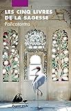 Les Cinq Livres de la sagesse - Pancatantra