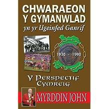 Chwaraeon y Gymanwlad Yn Yr Ugeinfed Ganrif - Y Persbectif Cymreig