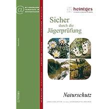 Naturschutz (Sicher durch die Jägerprüfung. Arbeitsblätter)