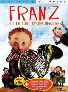 """Afficher """"Franz et le chef d'orchestre"""""""