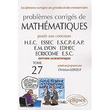 Mathématiques HEC 2006-2007 : Tome 27 (option scientifique)