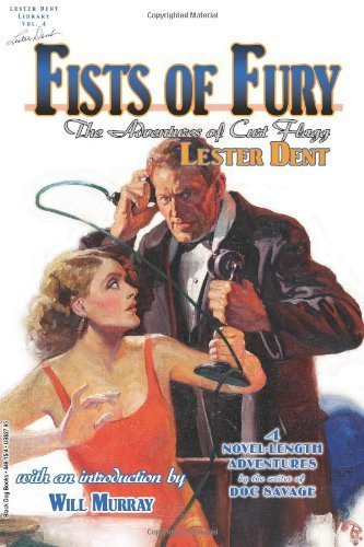 Fists of Fury: The Adventures of Curt Flagg by Dent, Lester (2011) Paperback