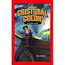 Cristobal Colon y el viaje de 1492/Christopher Columbus and the Voyage of 1492 (Historietas Juveniles: Biografias/Jr. Graphic Biographies)