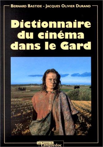 Dictionnaire du cinéma, le Gard