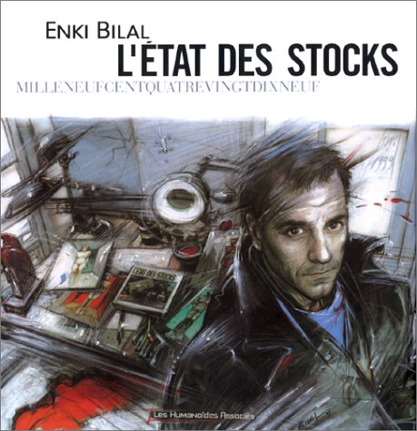 L'état des stocks milleneufcentquatrevingtdixneuf