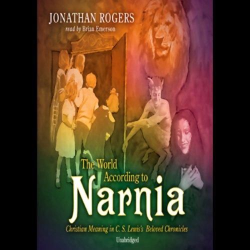 The World According to Narnia  Audiolibri