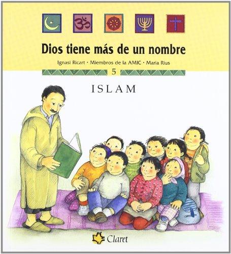 Islam (Dios tiene más de un nombre) por Miembros de la AMIC