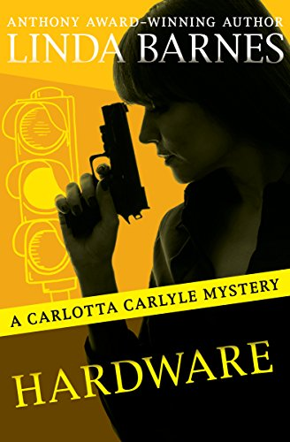 hardware-the-carlotta-carlyle-mysteries