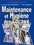 Image de MAINTENANCE ET HYGIENE DES LOCAUX. Les techniques de la propreté