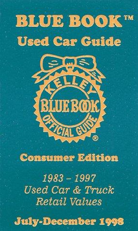 Kelley Blue Book Used Car Guide: Consumer Edition : 1983-1997: 6 (Vol 6, Part 2) por S. H. Kelley