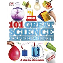 ‏‪101 Great Science Experiments: A Step-By-Step Guide‬‏