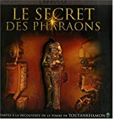 Le secret des Pharaons