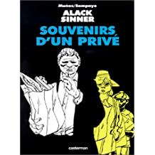 Alack Sinner, tome 6 : Souvenirs d'un privé