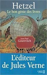 Hetzel : Le bon génie des livres