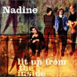 Songtexte von Nadine - Lit Up From the Inside