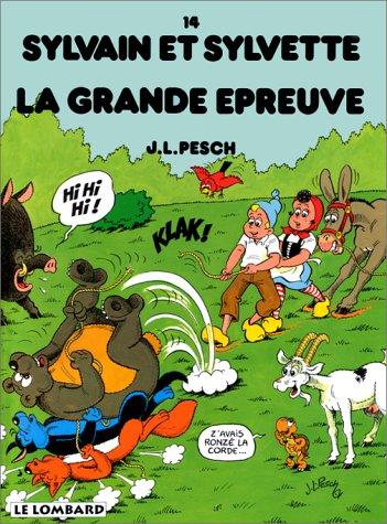 Sylvain et Sylvette, tome 14 : La grande épreuve