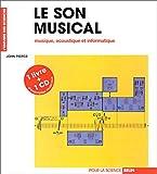 Le son musical - Musique, acoustique et informatique (livre et CD)