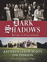 Dark Shadows: Return to Collinwood by Kathryn Leigh Scott (2012-04-03)