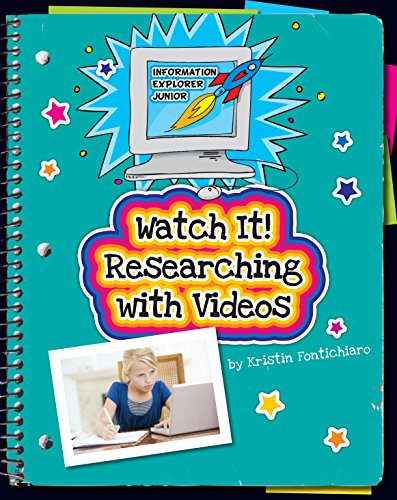 Watch It! Researching with Videos (Explorer Junior Library: Information Explorer Junior)