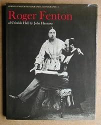 Roger Fenton of Crimble Hall (The Gordon Fraser photographic monographs)