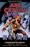 Abe Sapien Volume 6: A Darkness So Great