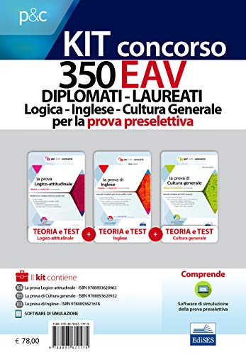 Concorso 350 EAV diplomati-laureati. Logica, inglese, cultura generale per la prova preselettiva. Kit concorso. Con software di simulazione