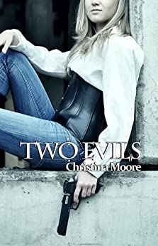 Two Evils by [Moore, Christina]