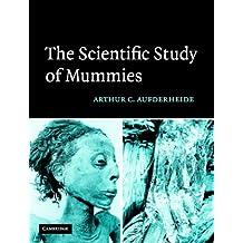 The Scientific Study of Mummies
