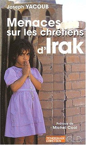 Menaces sur les chrétiens d'Irak. Au pape Jean-Paul II ami sûr et solide du peuple irakien