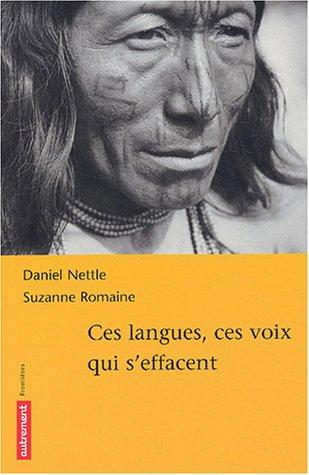 Ces langues, ces voix qui s'effacent