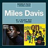Miles Davis: In a Silent Way/on the Corner (Audio CD)