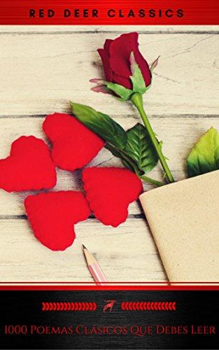 1000 Poemas Clásicos Que Debes Leer