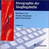 Sonographie der S�uglingsh�fte. CD-ROM f�r Windows 95/98/NT 4.0 und MacOS ab 8.0 Bild