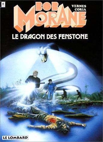 Bob Morane, tome 19 : Le Dragon des Fenstone