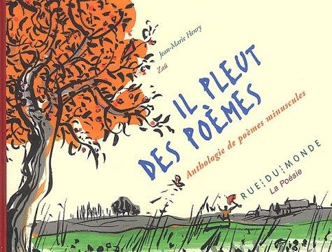 Il pleut des poèmes : Anthologie de poèmes minuscules