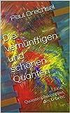Die vernünftigen und schönen Quanten: Eine Quantenphilosophie des Lebens