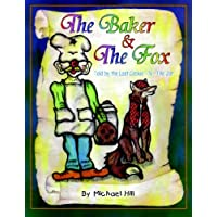 The Baker & the Fox: Told by the Last Cookie - N - the Jar