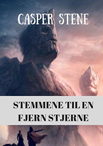 Stemmene til en fjern stjerne (Norwegian Edition) por Casper  Stene