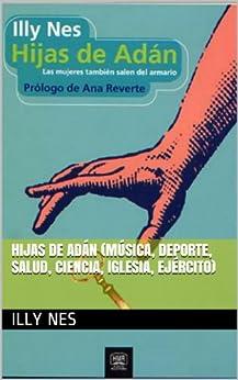 HIJAS DE ADÁN (Música, Deporte, Salud, Ciencia, Iglesia, Ejército) de [NES, ILLY]