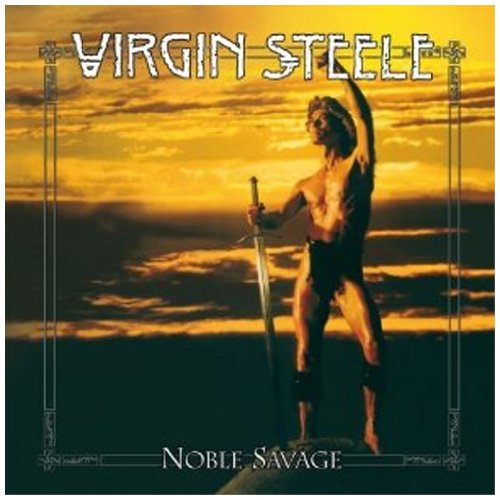 Virgin Steele: Noble Savage/Re-Release Digipak (Audio CD)